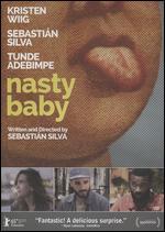 Nasty Baby - Sebastián Silva