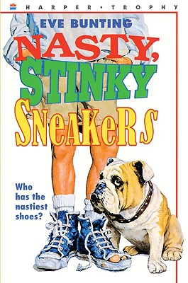 Nasty Stinky Sneakers - Bunting, Eve