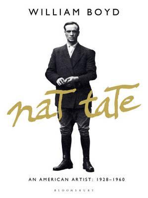 Nat Tate: An American Artist: 1928-1960 - Boyd, William
