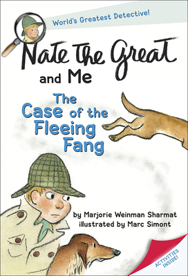Nate the Great and Me: The Case of the Fleeing Fang - Sharmat, Marjorie Weinman, and Simont, Marc