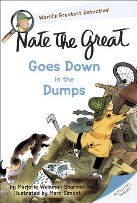 Nate the Great Goes Down in the Dumps - Sharmat, Marjorie Weinman