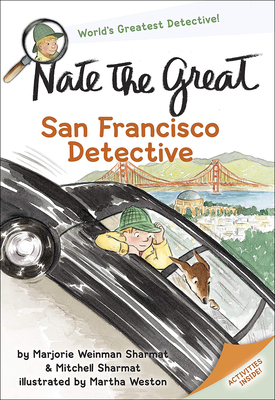 Nate the Great San Francisco Detective - Sharmat, Marjorie Weinman