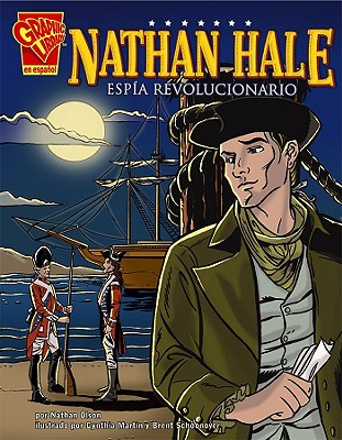 Nathan Hale: Espia Revolucionario - Olson, Nathan, and Martin, Cynthia (Illustrator), and Schoonover, Brent (Illustrator)
