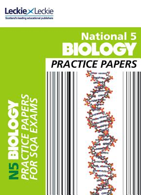 National 5 Biology Practice Exam Papers - Moffat, Graham, and Dickson, Billy, and Leckie (Prepared for publication by)