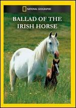 National Geographic: Ballad of the Irish Horse