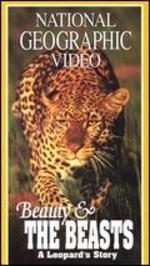 National Geographic: Beauty and the Beasts - A Leopard's Story