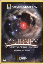 National Geographic: Journey to the Edge of the Universe