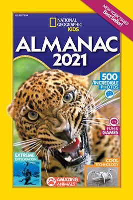 National Geographic Kids Almanac 2021, U.S. Edition - Kids, National Geographic