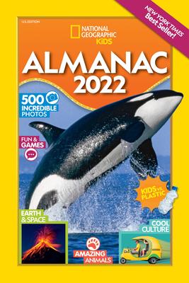 National Geographic Kids Almanac 2022, U.S. Edition - National Geographic Kids