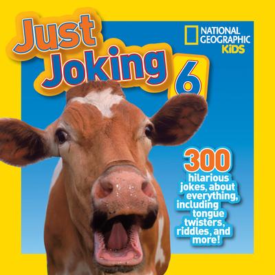 National Geographic Kids Just Joking 6 - National Geographic Kids