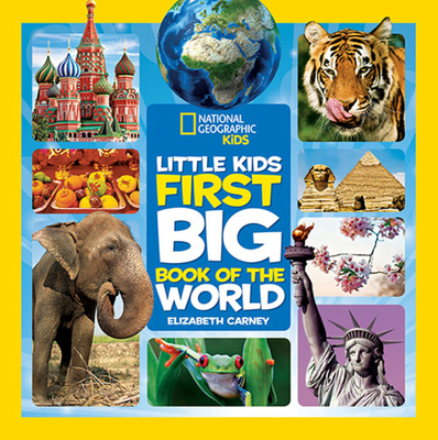 National Geographic Little Kids First Big Book of the World - Carney, Elizabeth