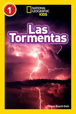 National Geographic Readers: Las Tormentas (Storms) - KIDS, NATIONAL GEOGRAPHIC