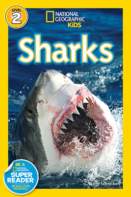 National Geographic Readers: Sharks! - Schreiber, Anne