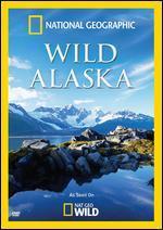 National Geographic: Wild Alaska