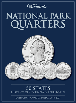 National Parks Quarters: 50 States + District of Columbia & Territories: Collector's Quarters Folder 2010-2021 - Warman's