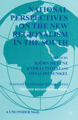 National Perspectives on the New Regionalism in the Third World - Hettne, B (Editor)