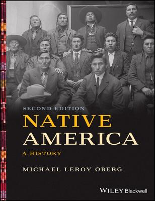 Native America: A History - Oberg, Michael Leroy