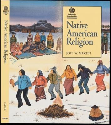 Native American Religion - Martin, Joel W