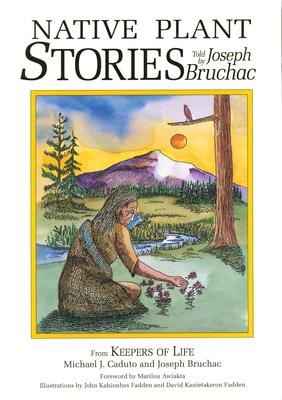 Native Plant Stories - Bruchac, Joseph