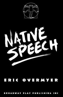 Native Speech - Overmyer, Eric