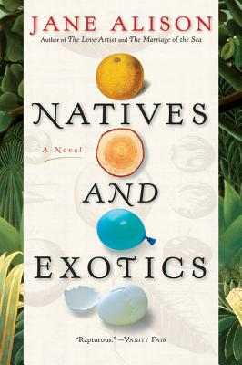 Natives and Exotics - Alison, Jane