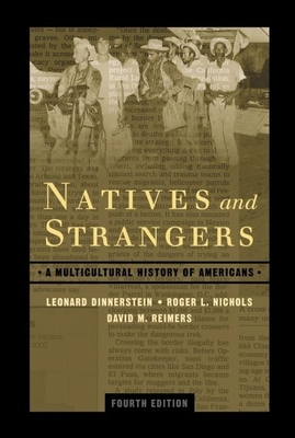 Natives and Strangers: A Multicultural History of Americans - Dinnerstein, Leonard