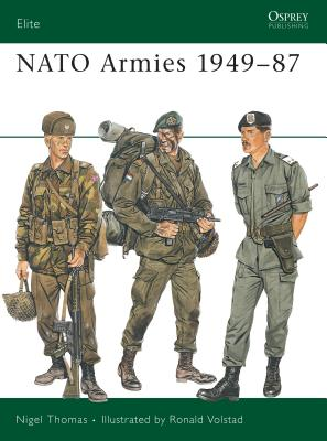 NATO Armies 1949-87 - Thomas, Nigel, Dr.