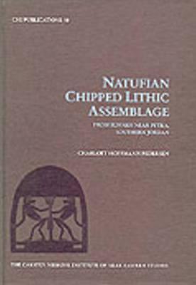 Natufian Chipped Lithic Assemblage - Hoffman Pedersen, Charlott