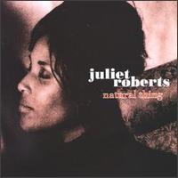 Natural Thing - Juliet Roberts