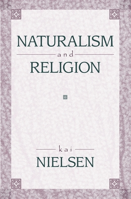 Naturalism and Religion - Nielsen, Kai