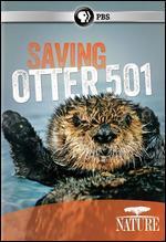 Nature: Saving Otter 501