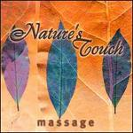 Nature's Touch: Massage Therapy