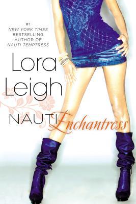 Nauti Enchantress - Leigh, Lora