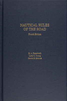 Nautical Rules of the Road: The International and Inland Rules - Young, Larry C