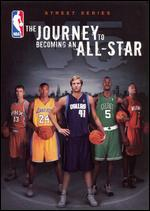 NBA Street Series, Vol. 5: The Journey to Becoming an All-Star