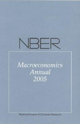 NBER Macroeconomics Annual 2005 - Gertler, Mark (Editor), and Rogoff, Kenneth (Editor)