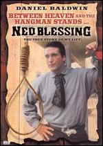 Ned Blessing - Peter Werner