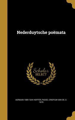 Nederduytsche Poemata (1635) - Hoffer, Adriaan