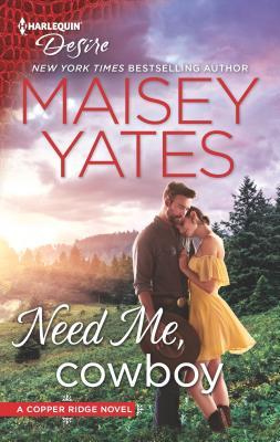 Need Me, Cowboy - Yates, Maisey