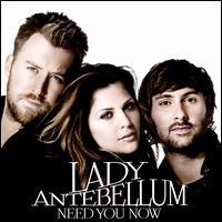 Need You Now [UK] - Lady Antebellum
