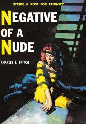 Negative of a Nude - Fritch, Charles E