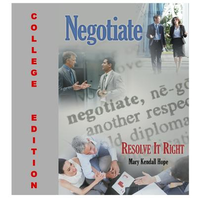 Negotiate: Resolve It Right: College Edition - Hope, Mary Kendall