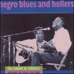 Negro Blues and Hollers - Various Artists
