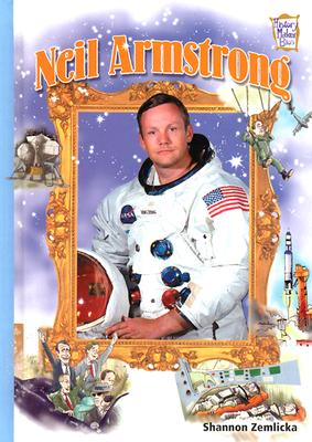 Neil Armstrong - Zemlicka, Shannon, and Knudsen, Shannon
