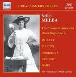 Nellie Melba: The Complete American Recordings, Vol. 2