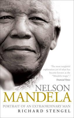 Nelson Mandela: Portrait of an Extraordinary Man - Stengel, Richard