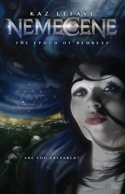 Nemecene: The Epoch of Redress - Lefave, Kaz