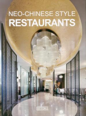 Neo-Chinese Style Restaurants - Artpower International (Creator)