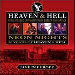 Neon Nights: 30 Years of Heaven & Hell - Heaven & Hell