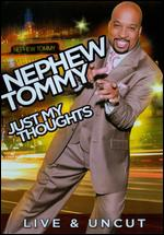 Nephew Tommy: Just My Thoughts - James Seppelfrick